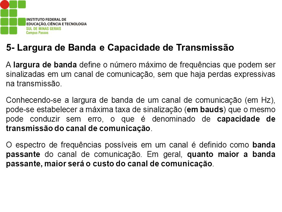 5- Largura de Banda e Capacidade de Transmissão