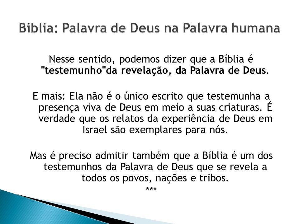 Bíblia: Palavra de Deus na Palavra humana