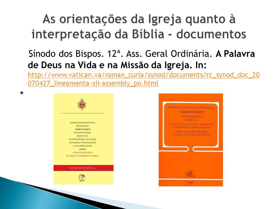 As orientações da Igreja quanto à interpretação da Bíblia - documentos