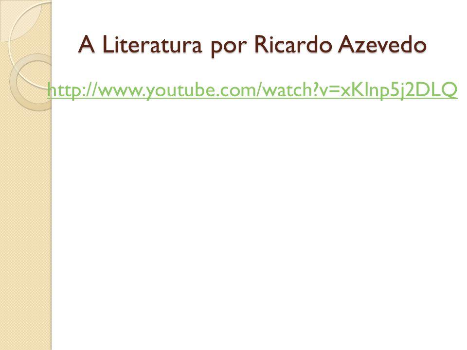 A Literatura por Ricardo Azevedo