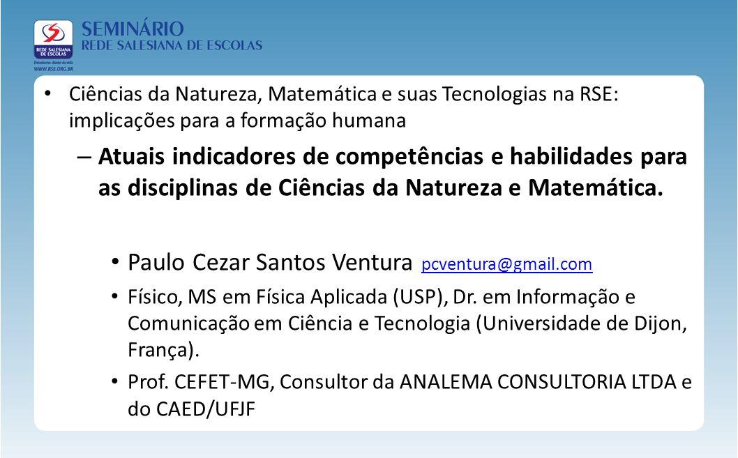Paulo Cezar Santos Ventura pcventura@gmail.com