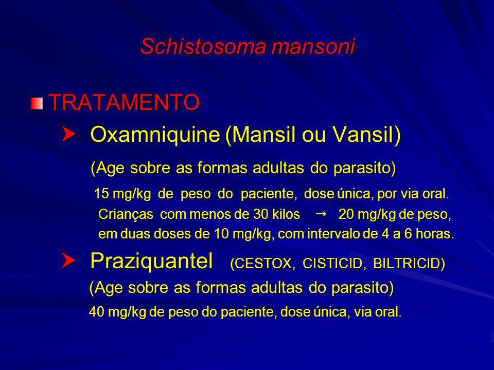  Oxamniquine (Mansil ou Vansil)