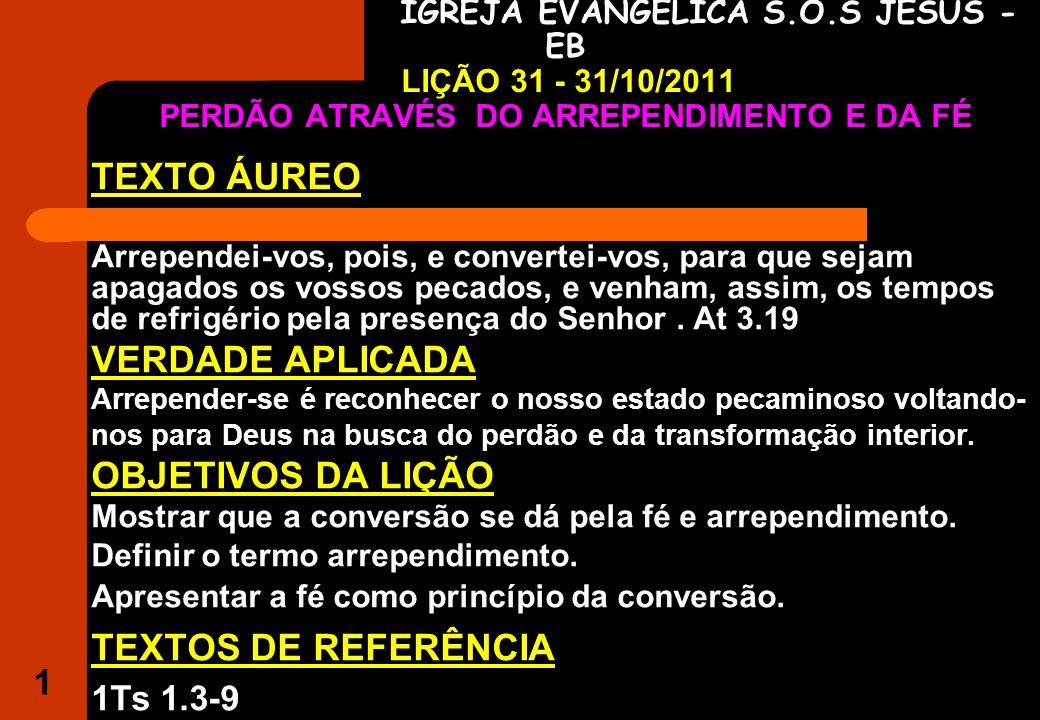 TEXTO ÁUREO VERDADE APLICADA OBJETIVOS DA LIÇÃO TEXTOS DE REFERÊNCIA