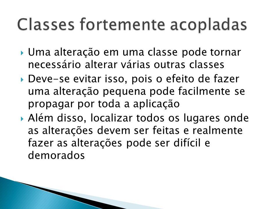 Classes fortemente acopladas