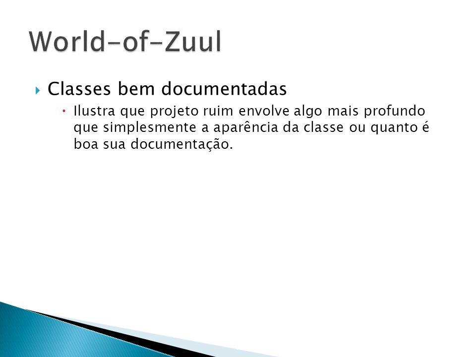 World-of-Zuul Classes bem documentadas