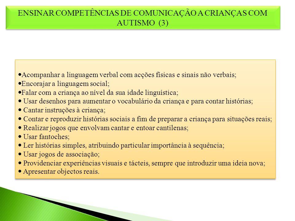 ENSINAR COMPETÊNCIAS DE COMUNICAÇÃO A CRIANÇAS COM AUTISMO (3)