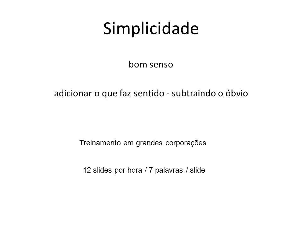 Simplicidade bom senso