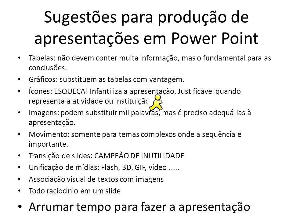 Sugestões para produção de apresentações em Power Point