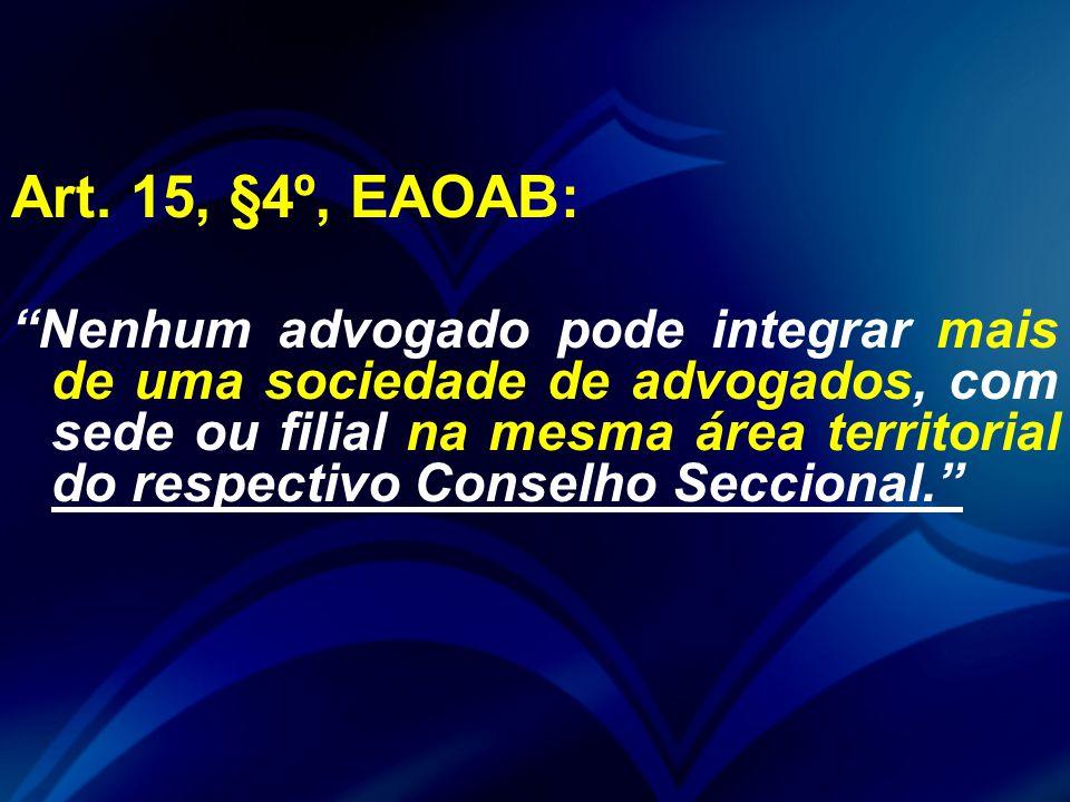 Art. 15, §4º, EAOAB: