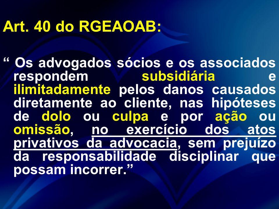 Art. 40 do RGEAOAB: