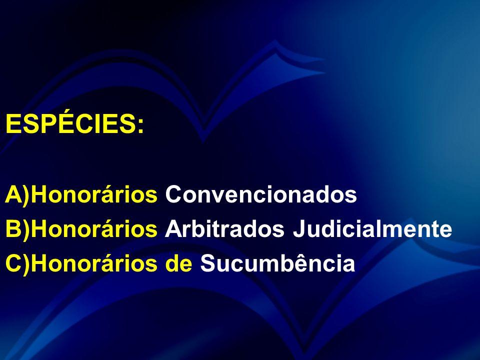 ESPÉCIES: Honorários Convencionados