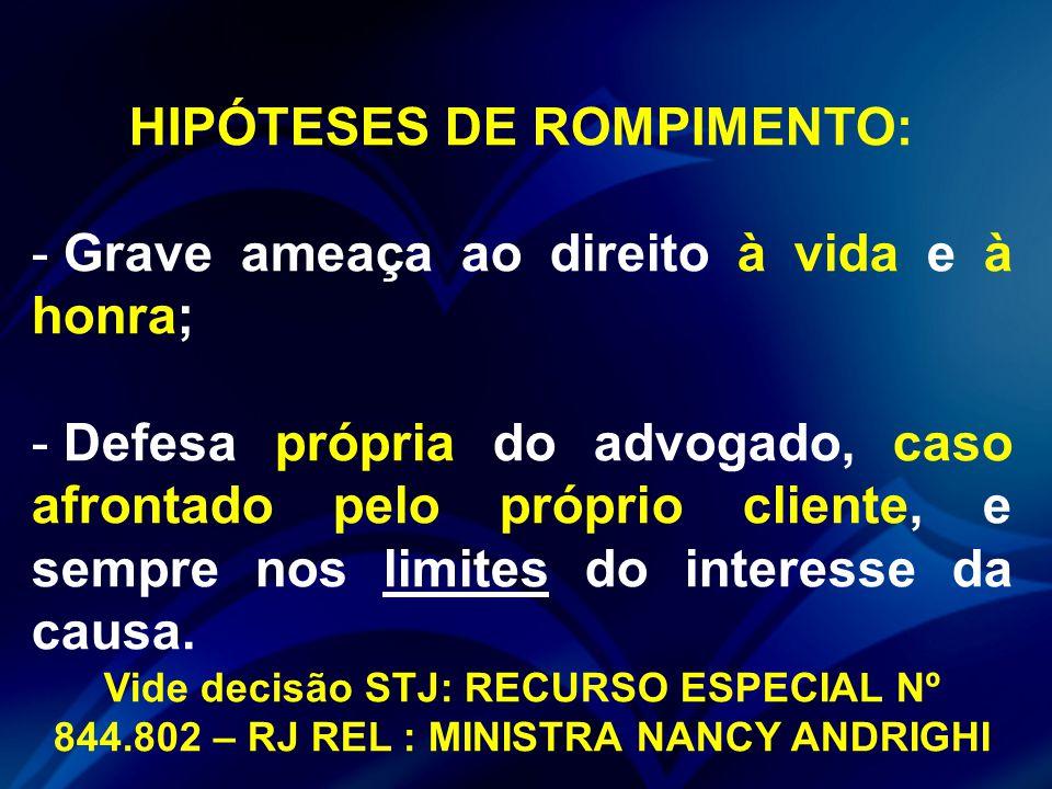 HIPÓTESES DE ROMPIMENTO: