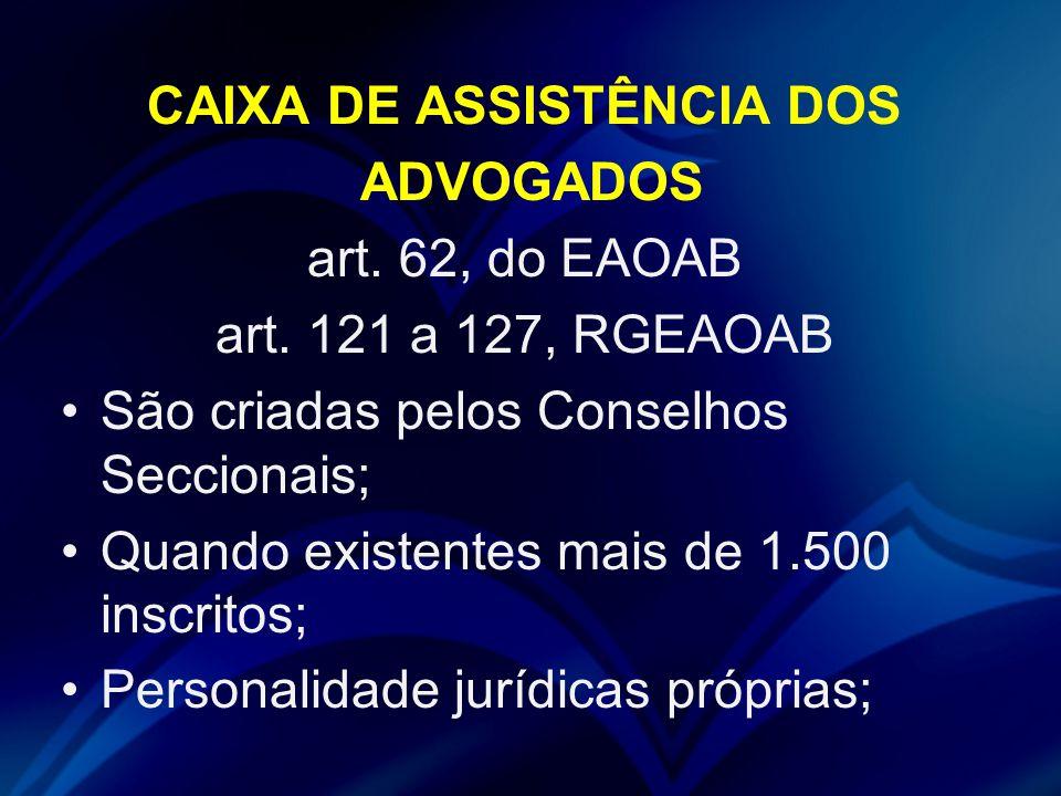 CAIXA DE ASSISTÊNCIA DOS