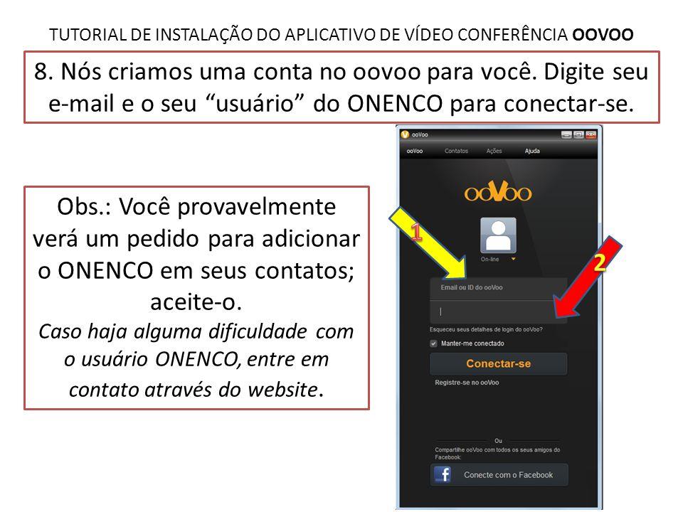 TUTORIAL DE INSTALAÇÃO DO APLICATIVO DE VÍDEO CONFERÊNCIA OOVOO