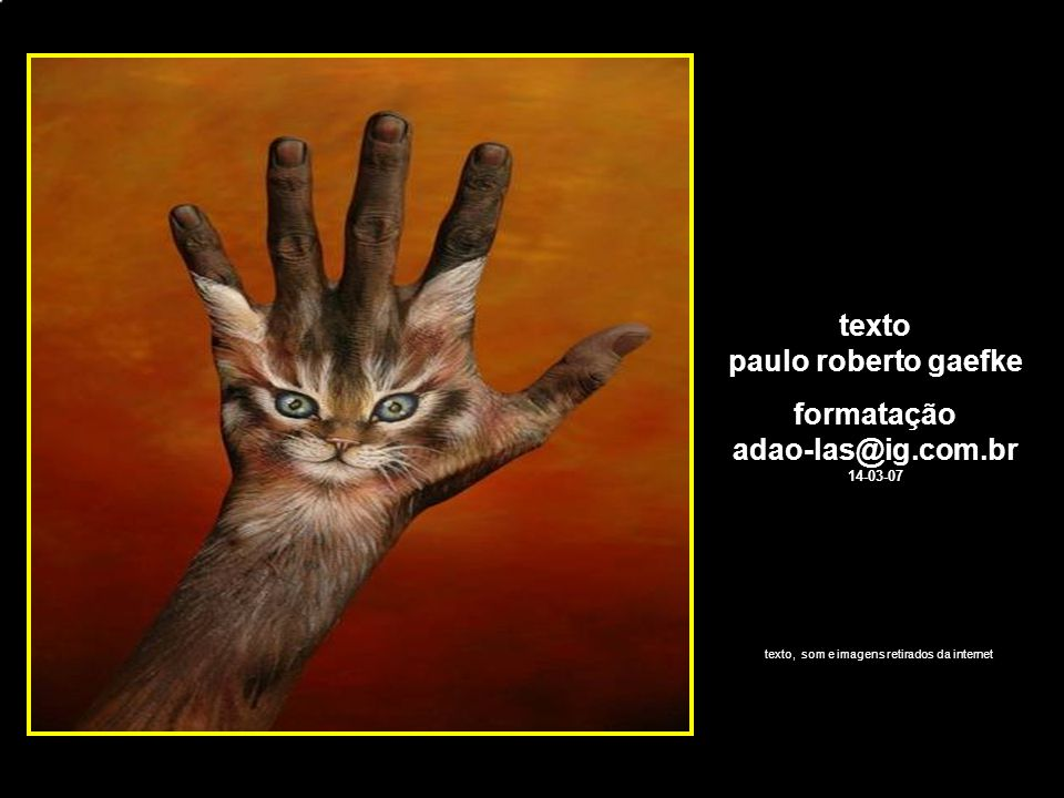 texto paulo roberto gaefke formatação adao-las@ig.com.br