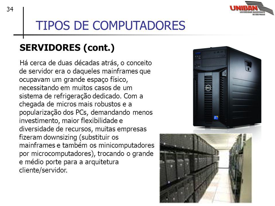 TIPOS DE COMPUTADORES SERVIDORES (cont.)