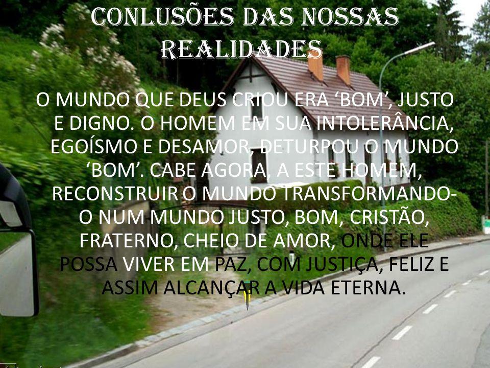 CONLUSÕES DAS NOSSAS REALIDADES: