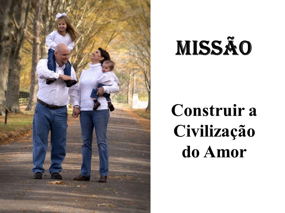 Construir a Civilização do Amor
