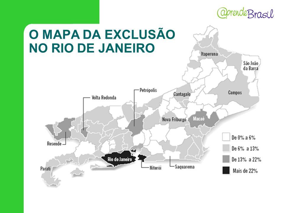 O MAPA DA EXCLUSÃO NO RIO DE JANEIRO