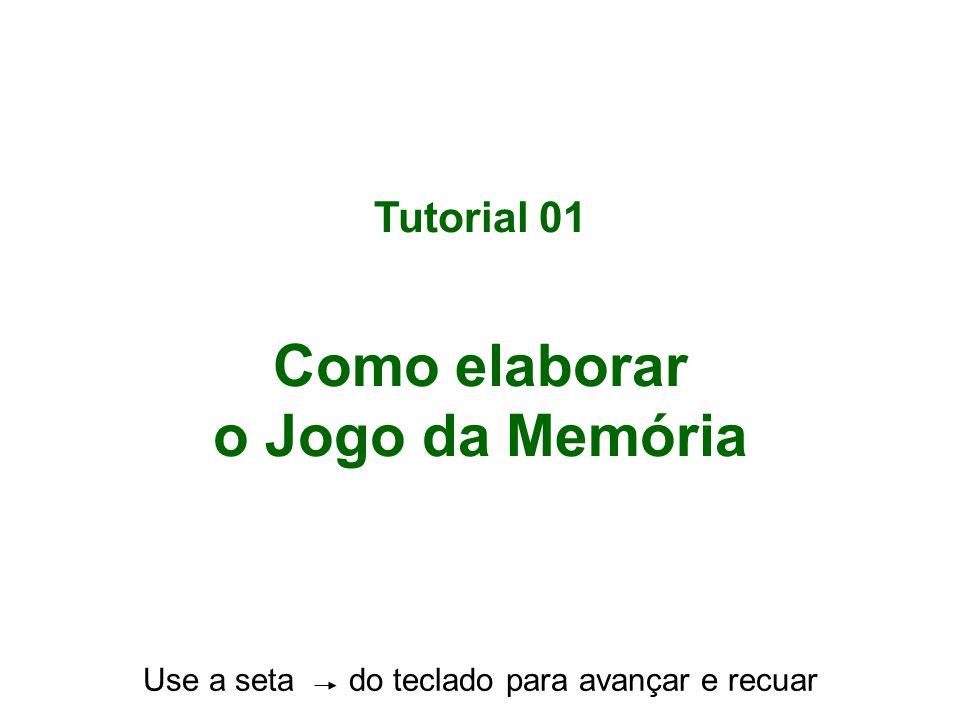 Como elaborar o Jogo da Memória