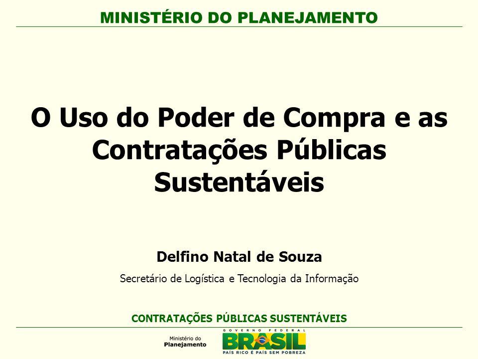 O Uso do Poder de Compra e as Contratações Públicas Sustentáveis