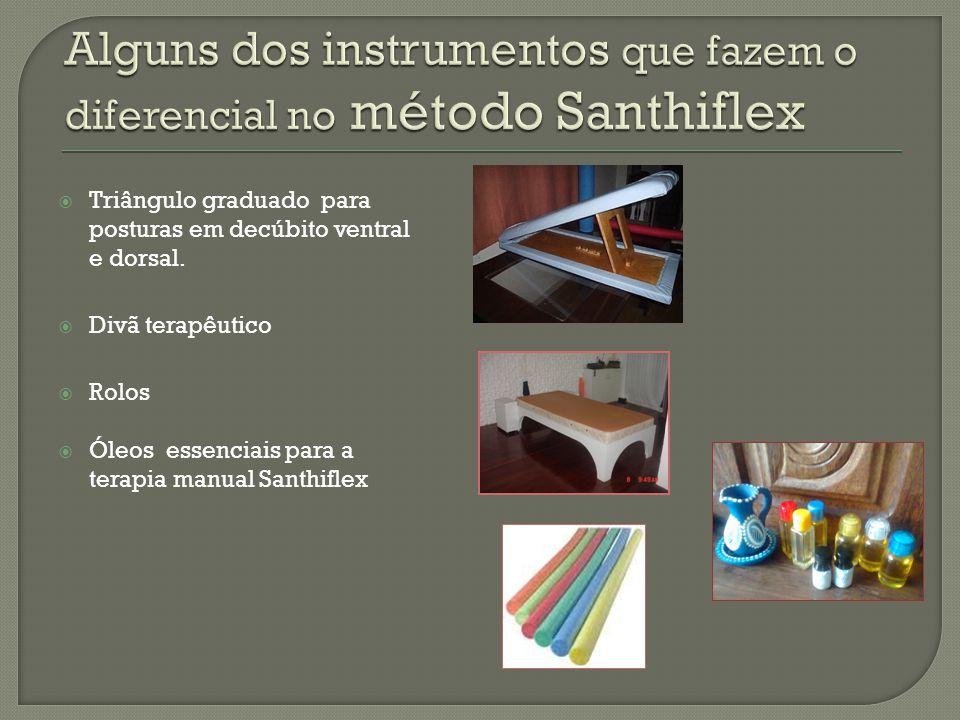 Alguns dos instrumentos que fazem o diferencial no método Santhiflex