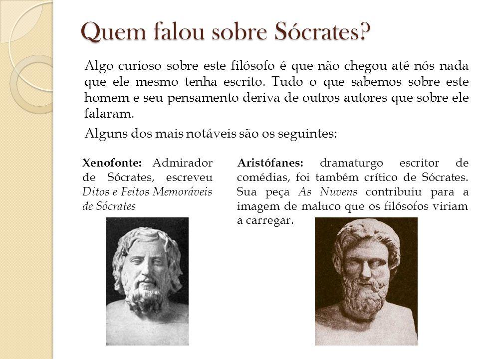 Quem falou sobre Sócrates