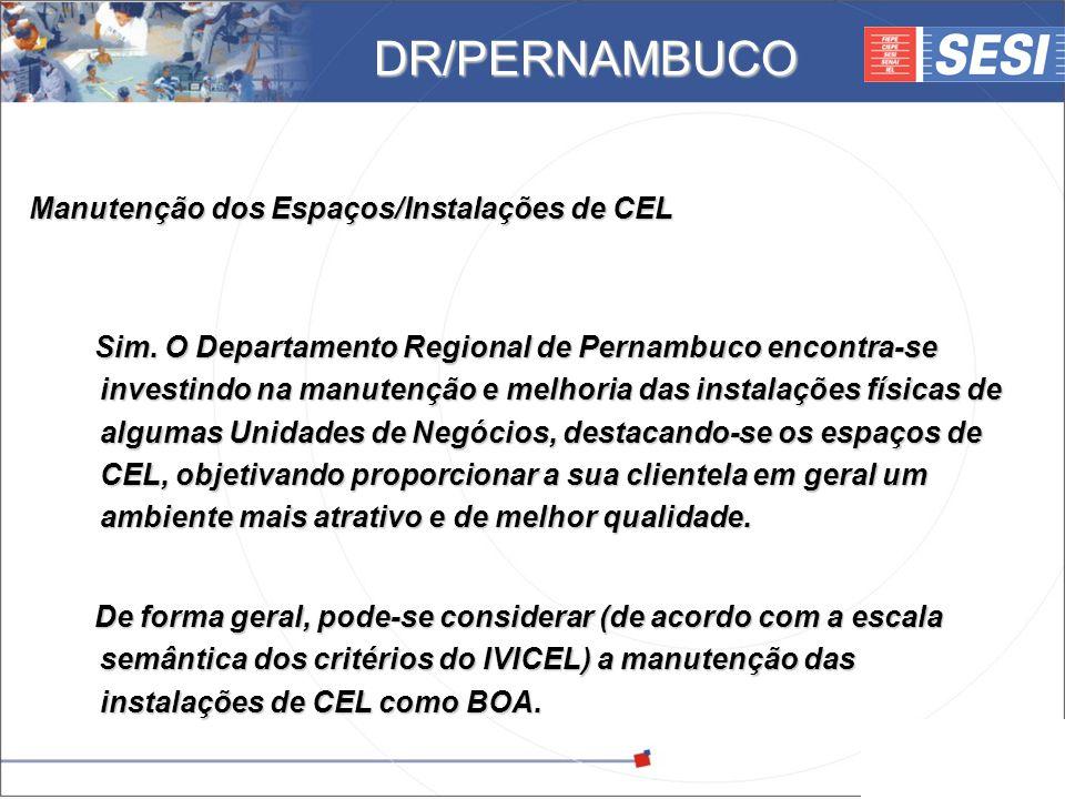 DR/PERNAMBUCO Manutenção dos Espaços/Instalações de CEL