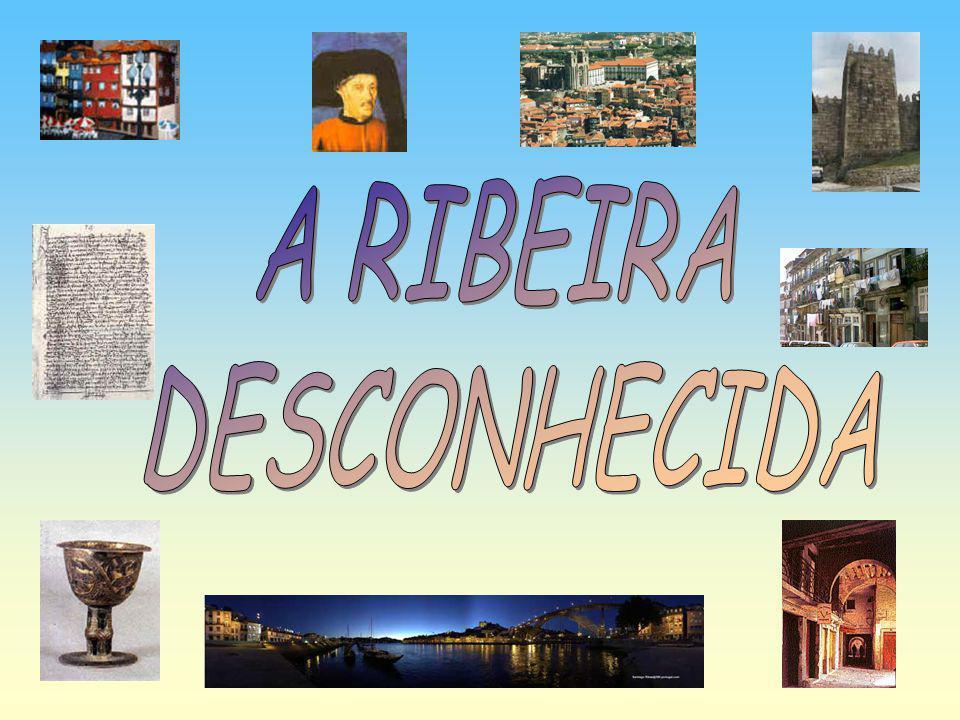 A RIBEIRA DESCONHECIDA