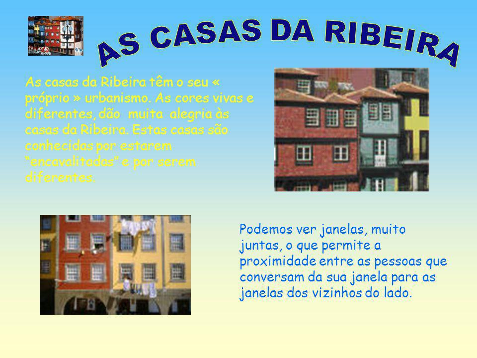 AS CASAS DA RIBEIRA