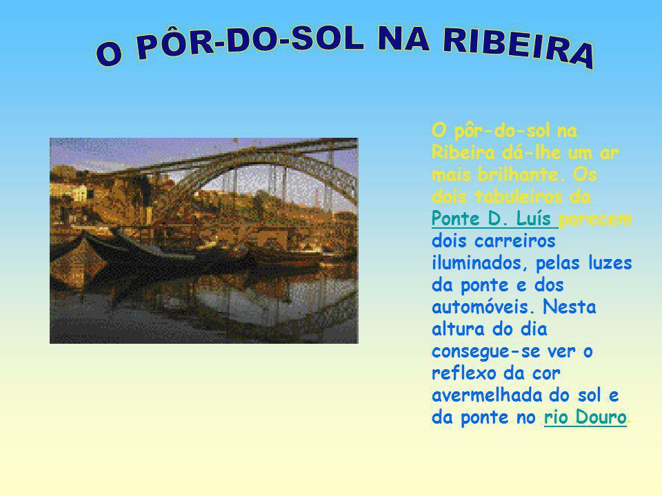 O PÔR-DO-SOL NA RIBEIRA