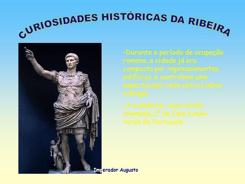 CURIOSIDADES HISTÓRICAS DA RIBEIRA