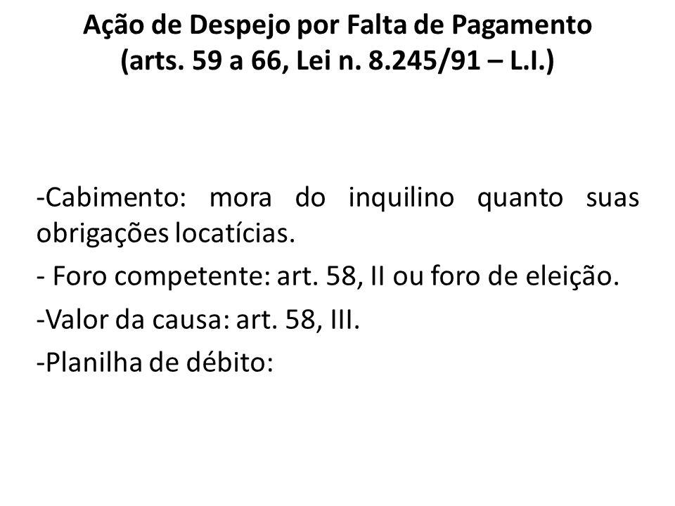 Ação de Despejo por Falta de Pagamento (arts. 59 a 66, Lei n. 8
