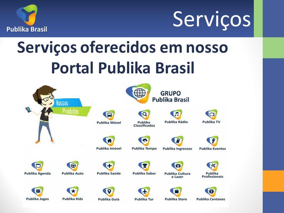 Serviços oferecidos em nosso Portal Publika Brasil