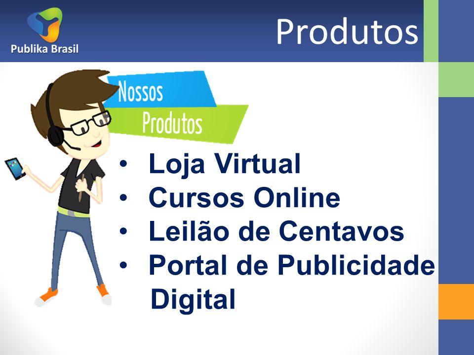 Produtos Loja Virtual Cursos Online Leilão de Centavos