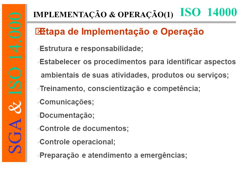 ISO 14000 Etapa de Implementação e Operação