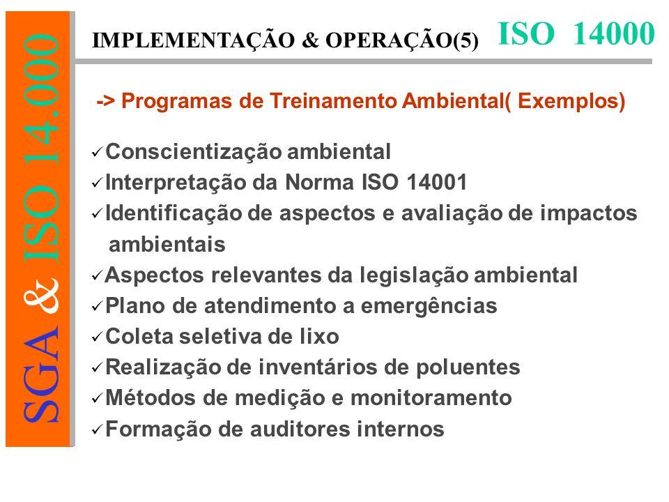 ISO 14000 IMPLEMENTAÇÃO & OPERAÇÃO(5) Conscientização ambiental