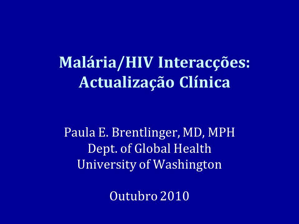 Malária/HIV Interacções: Actualização Clínica
