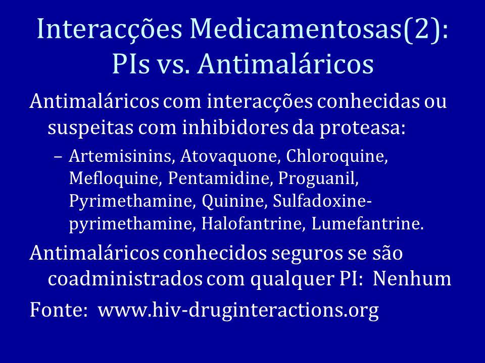 Interacções Medicamentosas(2): PIs vs. Antimaláricos