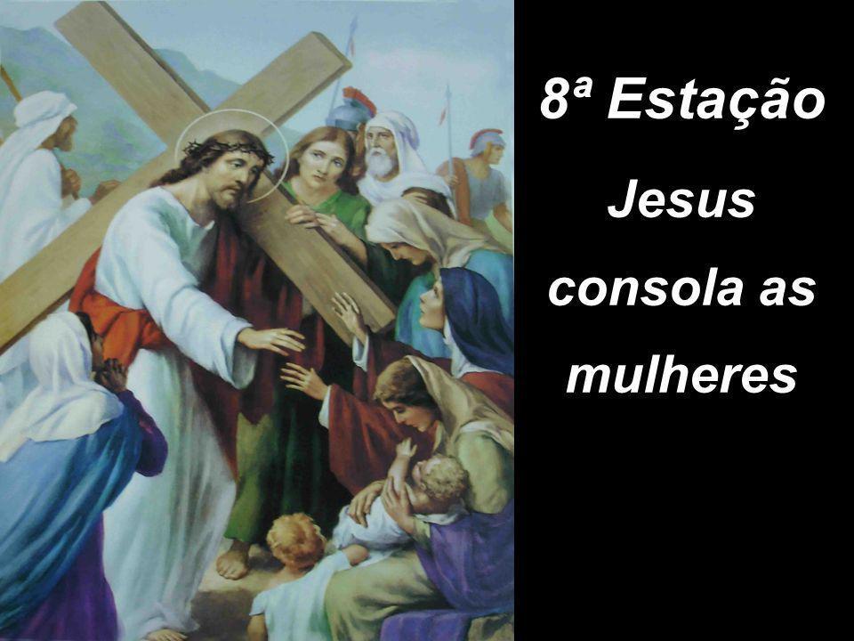 Jesus consola as mulheres
