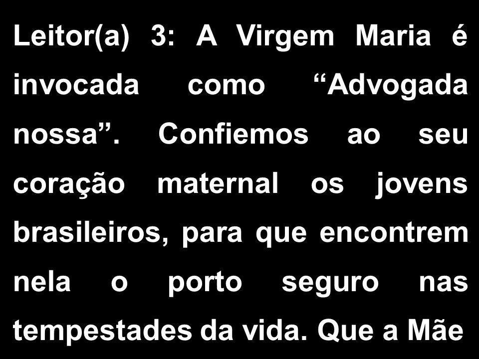 Leitor(a) 3: A Virgem Maria é invocada como Advogada nossa
