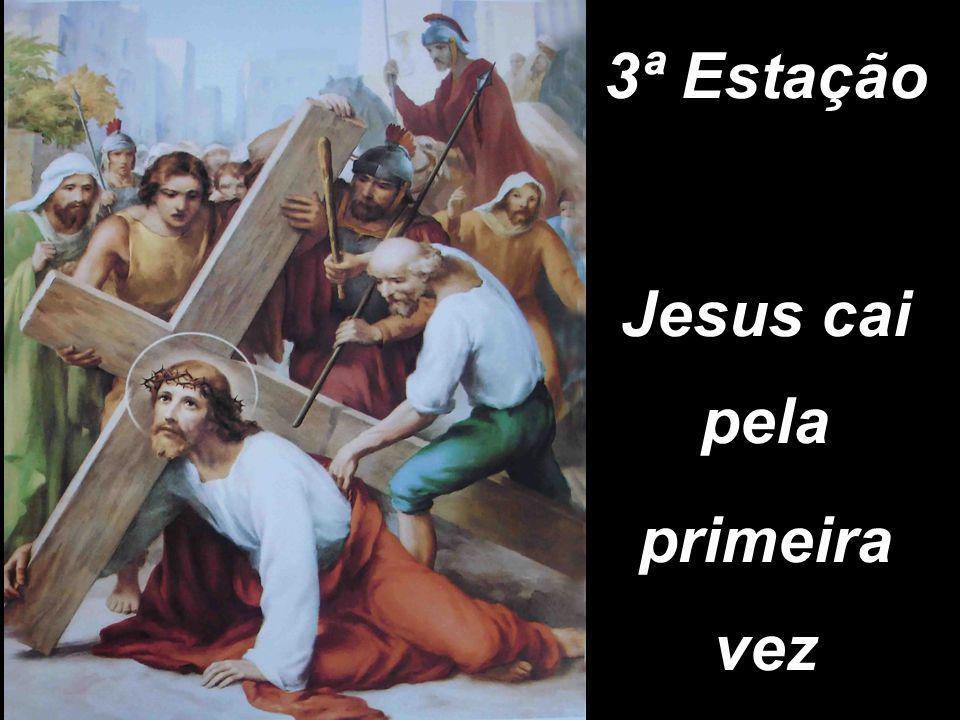3ª Estação Jesus cai pela primeira vez