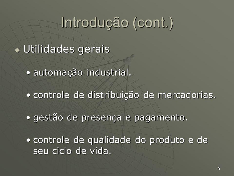 Introdução (cont.) Utilidades gerais automação industrial.