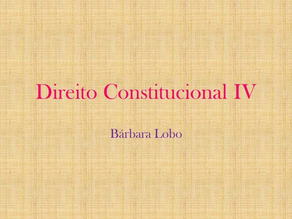 Direito Constitucional IV