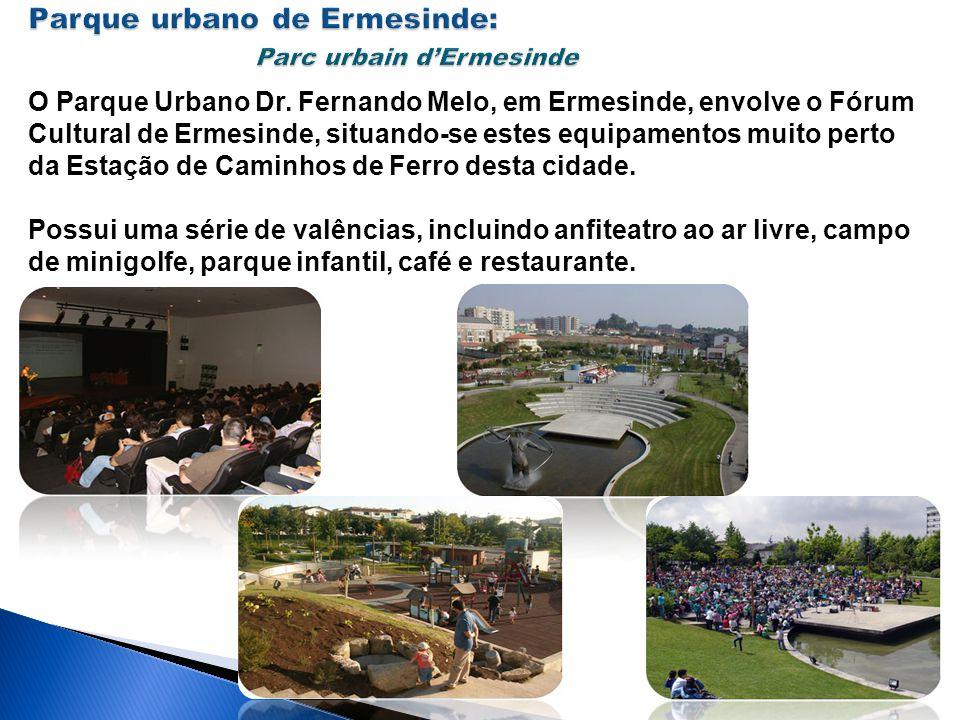 Parque urbano de Ermesinde: Parc urbain d'Ermesinde