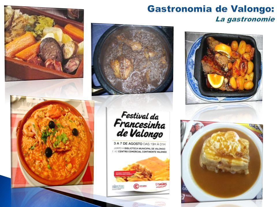 Gastronomia de Valongo: La gastronomie