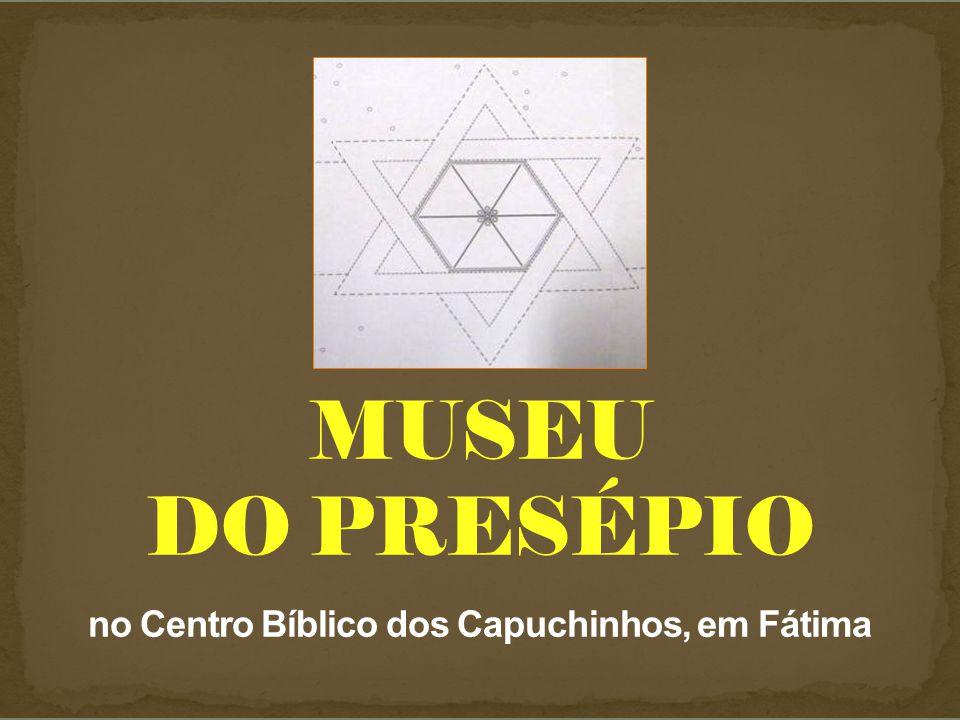 MUSEU DO PRESÉPIO no Centro Bíblico dos Capuchinhos, em Fátima