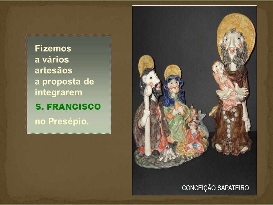 Fizemos a vários artesãos a proposta de integrarem no Presépio.