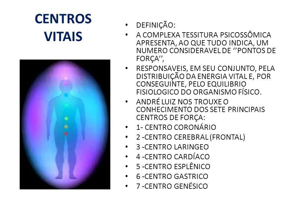 CENTROS VITAIS DEFINIÇÃO: