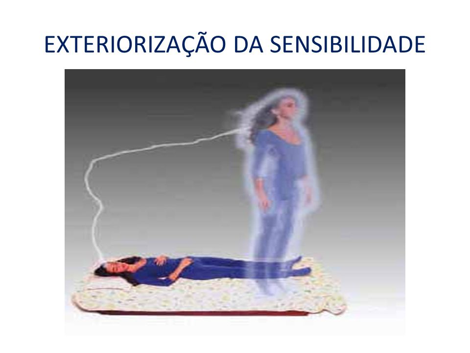 EXTERIORIZAÇÃO DA SENSIBILIDADE